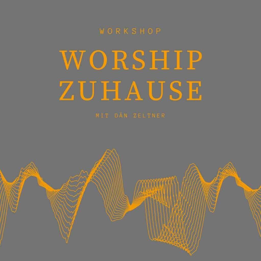 worshipzuhause
